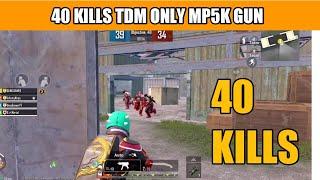 PUBG MOBILE TDM 1V4 40KILLS ONLY MP5K GUN CHALLENGE