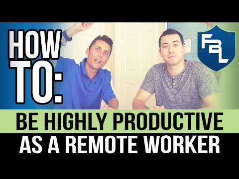 How To Be Highly Productive As A Remote Worker In 2017