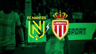 FC Nantes - AS Monaco : vendredi 25 oct à 20h45