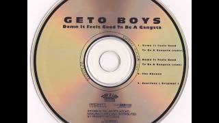Damn It Feels Good To Be A Gangsta (clean version) - Geto Boys