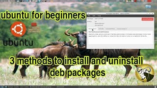 ubuntu for beginners:3 methods to install and uninstall deb packages