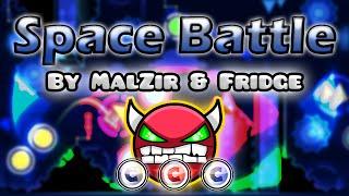 Geometry Dash [2.0] (Demon) - Space Battle by MalZir & Fridge   GuitarHeroStyles