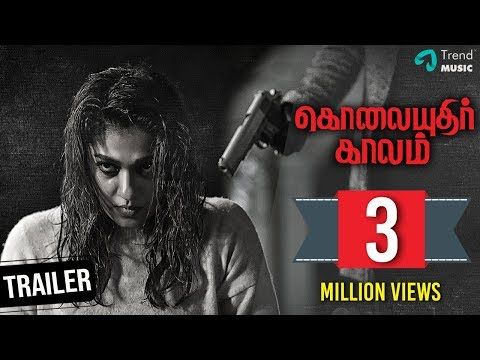 Kolaiyuthir Kaalam Tamil Movie   Official Trailer   Nayanthara   Chakri Toleti   Trend Music