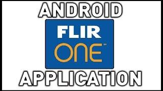 обзор андроид приложения для работы с тепловизором FLIR ONE