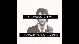 Fiendish Hype - Off Beat Romances (BIGGER THAN YEEZUS) (2014)