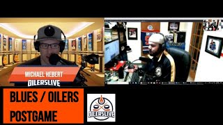 OILERSLIVE LIVE - POSTGAME Edmonton Oilers vs St Louis Blues Podcast