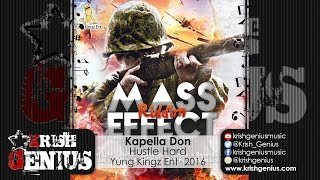 Kapella Don - Hustle Hard - Mass Effect Riddim