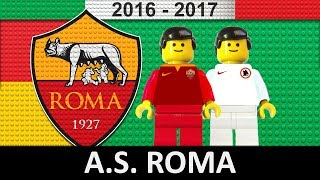 AS Roma 2016/17 • Lego Football Film 2017 • Serie A