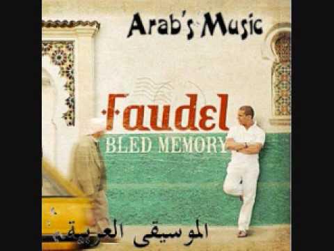 Bled Memory - Faudel - Dana Dana