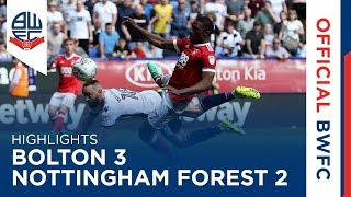 HIGHLIGHTS | Bolton Wanderers 3-2 Nottingham Forest