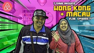 Gambar cover Cheapest Airbnb at Hong Kong   Vlog Hong Kong - Macau   Episode 7