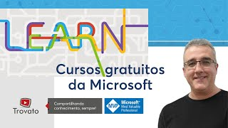 Microsoft Learn - Cursos Gratuitos no portal da Microsoft