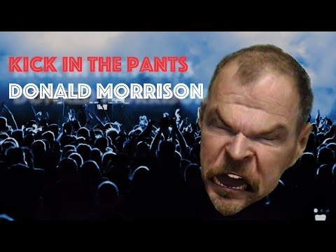 Donald Morrison - Kick In The Pants music video