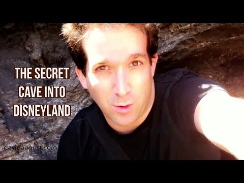 The Secret Cave into Disneyland - David August