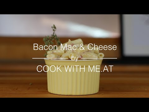 Bacon Mac & Cheese - Quick and Easy Video Recipe - COOK WITH ME.AT