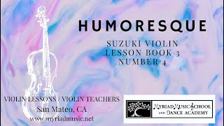 Suzuki Violin Book 3 - Number 4 - Humoresque