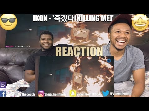 iKON - '죽겠다(KILLING ME)' M/V (Views From The Couch) Reaction !!😬 😎🤩