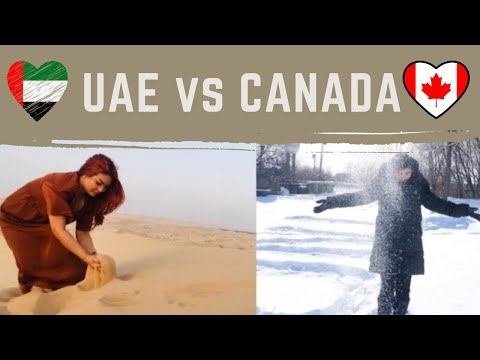 Moving from UAE (Abu Dhabi) to Canada!   Reasons Why I Move?