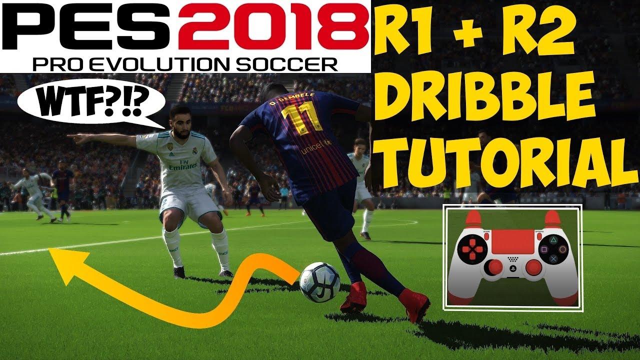 PES 2018 R1 + R2 DRIBBLE TUTORIAL   Mazy dribbling!