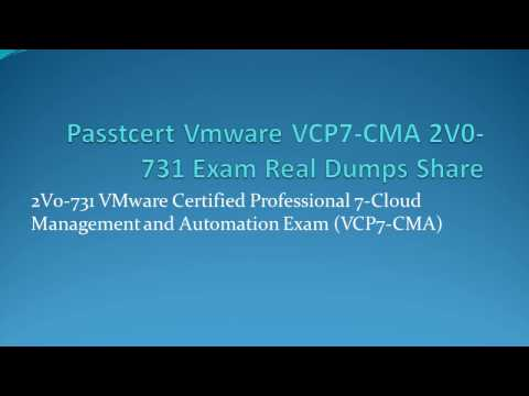 Passtcert Vmware VCP7-CMA 2V0-731 Exam Real Dumps Share
