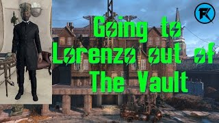Fallout 4 What Happens If You Go To Lorenzo Straight Out of The Vault