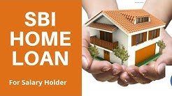 How to get SBI Home Loan | SBI Housing Loan for Salary Holder |
