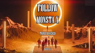 Follow- MONSTA X (몬스타엑스) || TRIPLE LAYERED (트리플 레이어)