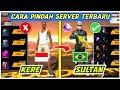 Cara Pindah Server Freefire Terbaru   Berhasil Tanpa Hapus Akun Utama Garena Freefire  Mp3 - Mp4 Download