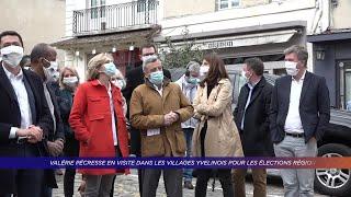 Yvelines | Valérie Pécresse en visite dans les villages yvelinois pour les élections régionales