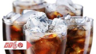 Vì sao không nên uống nước ngọt có ga?   VTC