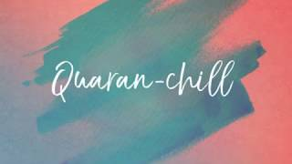 Quaran-chill with ETC