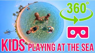 KIDS PLAYING AT THE BEACH | BEST 360 VIDEO FOR CHILDREN