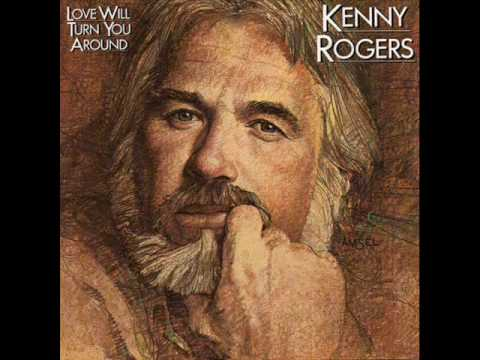 Kenny Rogers - Love Will Turn Around