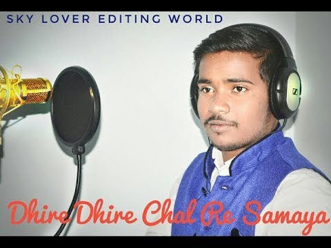 Dhire dhire chal re samaya    Chocolate   Babushan    Cover By Tapas