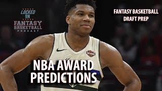 NBA Award Predictions And Preseason Fantasy Basketball Talk