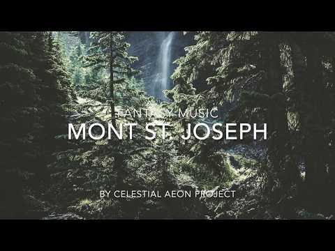 Fantasy Music - Mont St. Joseph - Celestial Aeon Project - Aeon mp3