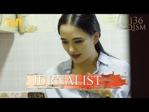 Журналист Сериали 136 - қисм L Jurnalist Seriali 136 - Qism