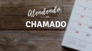 ATENDENDO AO CHAMADO