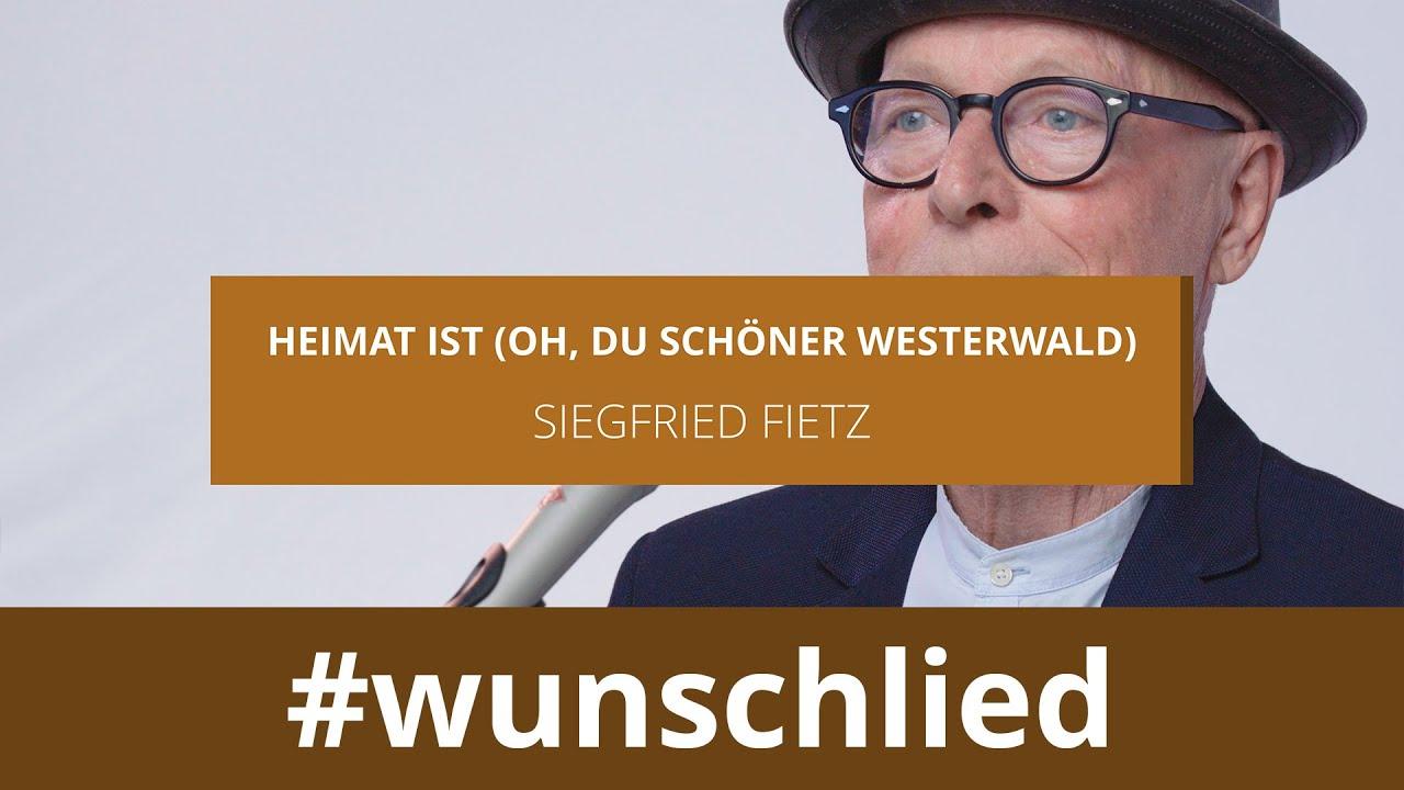 Siegfried Fietz singt 'Heimat ist (Oh, du schöner Westerwald)' #wunschlied