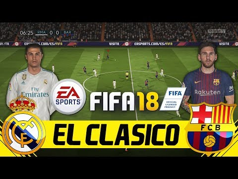 FIFA 18 El Clasico Full Gameplay REAL MADRID vs FC BARCELONA PMTV