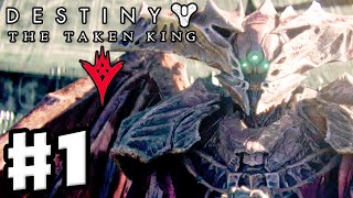 Destiny: The Taken King - Gameplay Walkthrough Part 1 - Oryx and the Coming War (PS4, Xbox One, DLC)