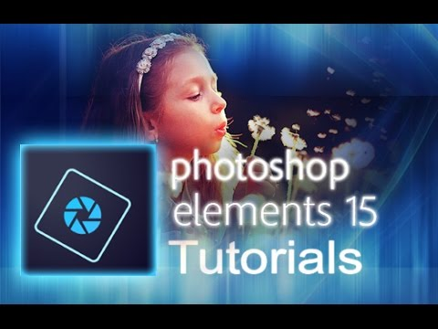 Photoshop Elements 15 - Tutorial for Beginners [+General Overview]*