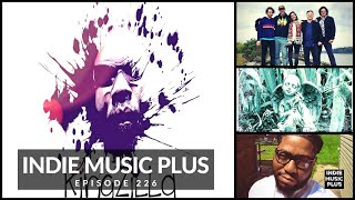 Indie Music LIVE! 226 | KingZiLLa, B-Eazy, Waking Bear, Breaking The Undertow