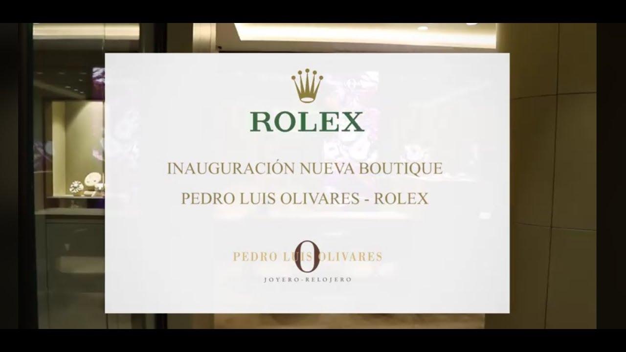 fa1ec8254111 Nueva Joyeria Pedro Luis Olivares - ROLEX Murcia - YouTube