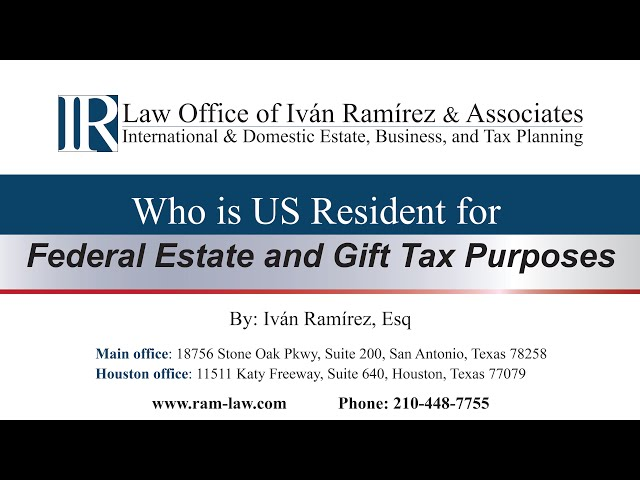 Who is US Resident for Federal Estate and Gift Tax Purposes