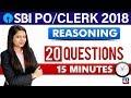 SBI PO/Clerk 2018 | 20 Questions | 15 Minutes | Reasoning | 11:00 am