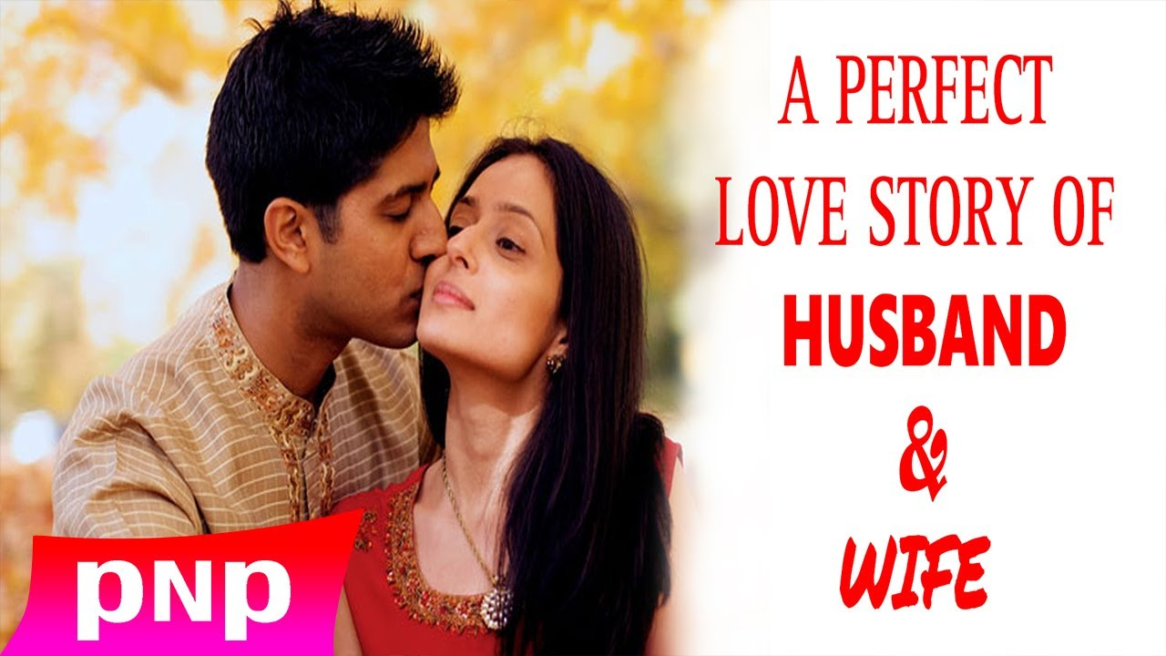 A Perfect Love Story Of Husband Wife Youtube