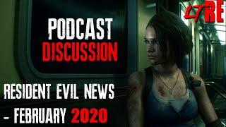 RESIDENT EVIL NEWS UPDATE FEBRUARY 2020 | Let's Talk Resident Evil Podcast