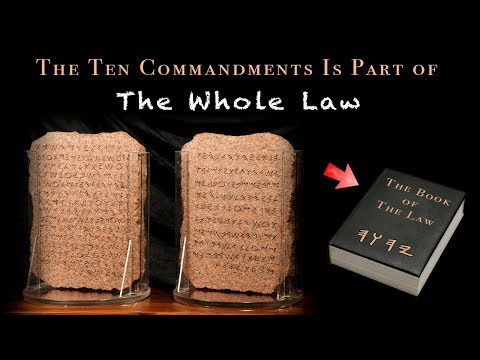 The Ten Commandments Is Part Of The Whole Law