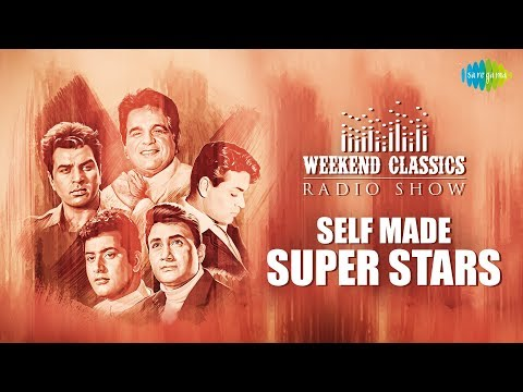 Weekend Classics Radio Show | The Self made Super stars Special | RJ Ruchi